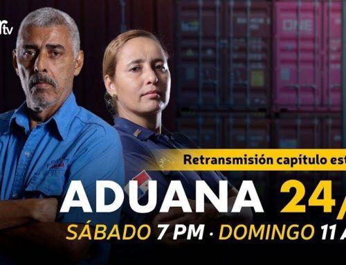 Aduanas 24/7 ya estrenó por Sertv