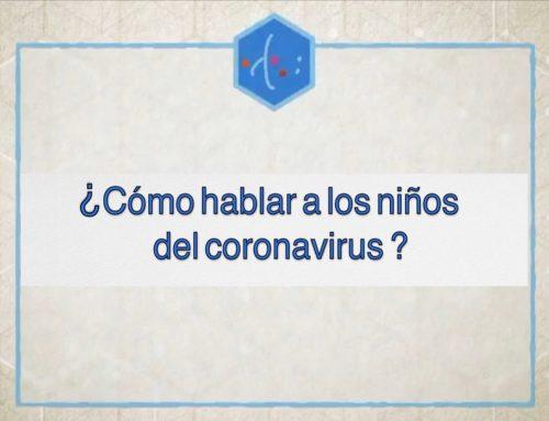 ¿Cómo hablar con los niños del coronavirus?